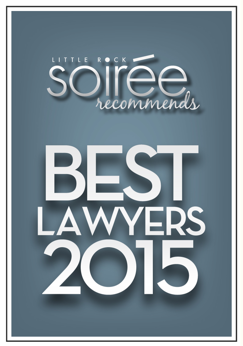 Little Rock Soiree Recommends - Best Lawyers 2015